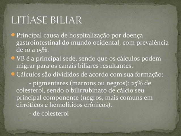 CÓLICA BILIAR COLECISTITE CRÔNICA COLECISTITE AGUDA COLEDOCOLITÍASE COLANGITE PANCREATITE POR CÁLCULOS BILIARES COL...