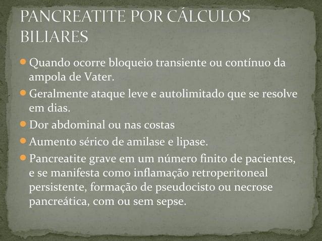 Na cólica biliar e colecistite crônica os exames laboratoriais quase sempre são normais Colecistite aguda pode ter leuco...