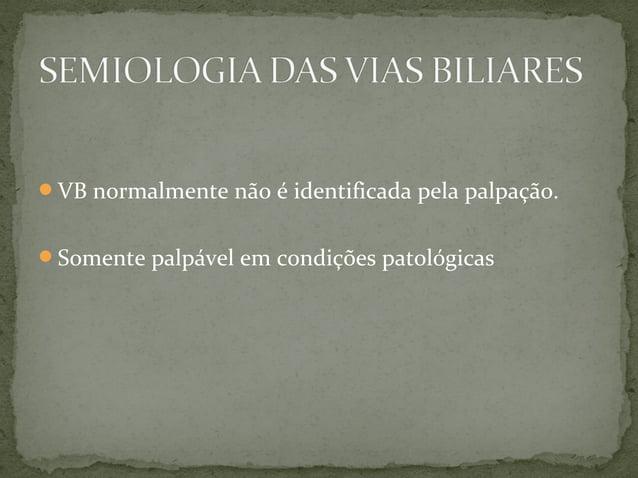 ICTERÍCIA OBSTRUTIVA: Síndrome aonde existe coloração amarelada da pele e das mucosas, decorrente do aumento de bilirrubi...