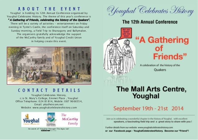 A B O U T T H E E V E N T  Youghal is holding its 12th Annual Conference organised by  Youghal Celebrates History. The the...