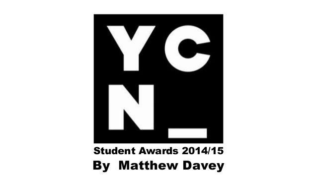 Student Awards 2014/15 By Matthew Davey
