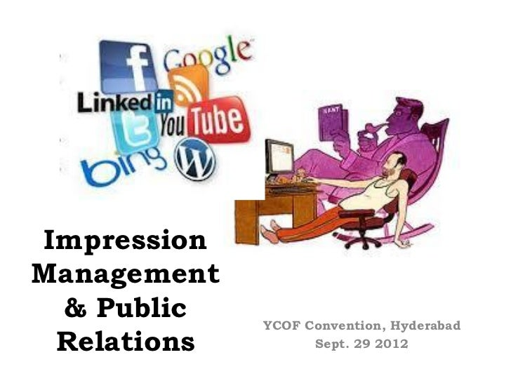 ImpressionManagement & Public    YCOF Convention, Hyderabad Relations         Sept. 29 2012