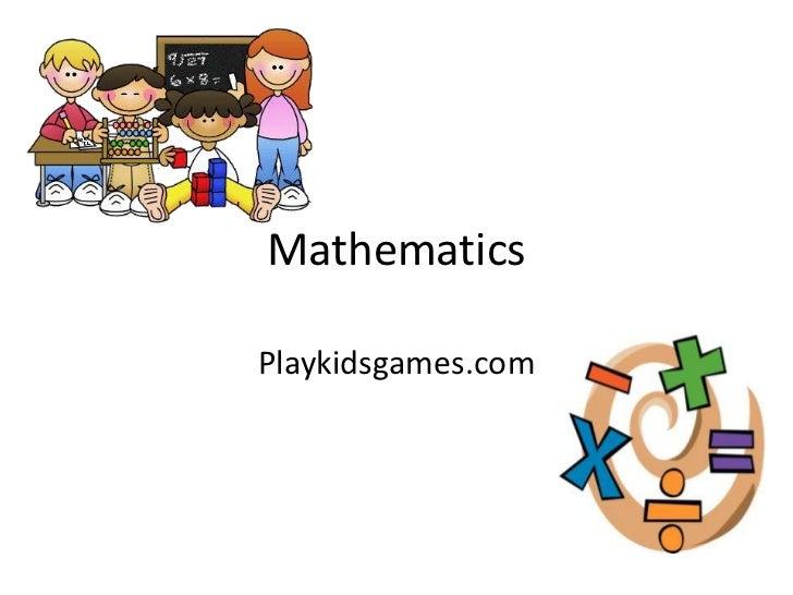 MathematicsPlaykidsgames.com