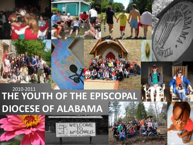 THE YOUTH OF THE EPISCOPAL DIOCESE OF ALABAMA 2010-2011