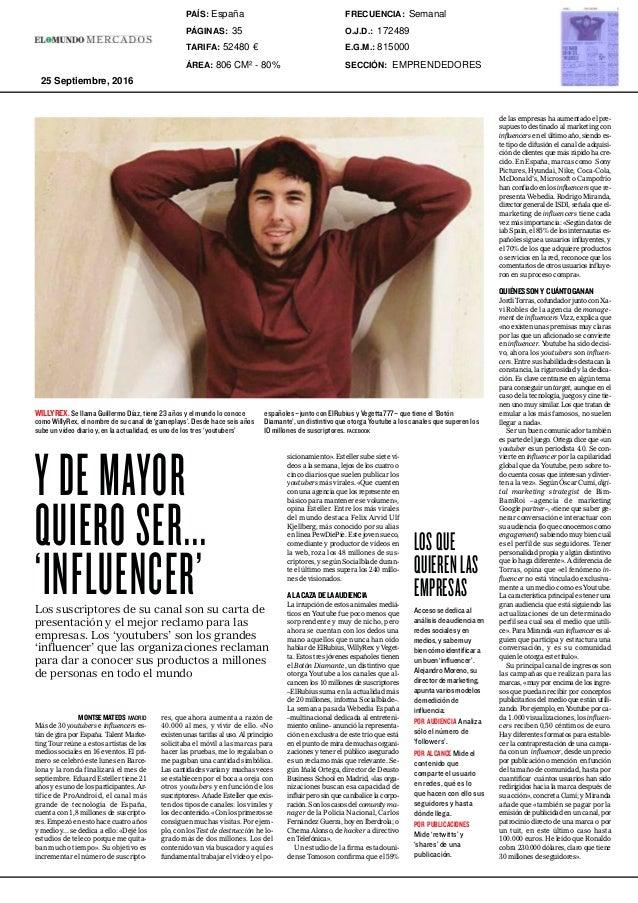 35EL MUNDO DOMINGO 25 DE SEPTIEMBRE DE 2016 MONTSEMATEOS MADRID Más de 30 youtubers e influencers es- tán de gira por Espa...