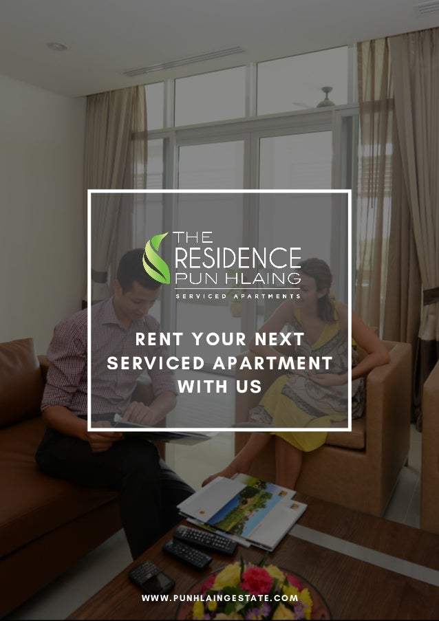 RENT YOUR NEXT SERVICED APARTMENT WITH US WWW.PUNHLAINGESTATE.COM