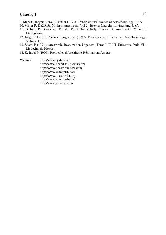 Chương 1 10 9. Mark C. Rogers, Jone H. Tinker (1993). Principles and Practice of Anesthesiology, USA. 10. Miller R. D (200...
