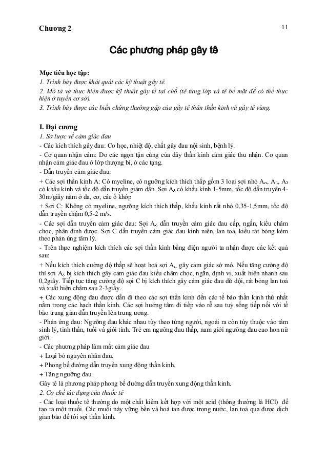 Chương 2 11 Các phương pháp gây tê Mục tiêu học tập: 1. Trình bày được khái quát các kỹ thuật gây tê. 2. Mô tả và thực hiệ...