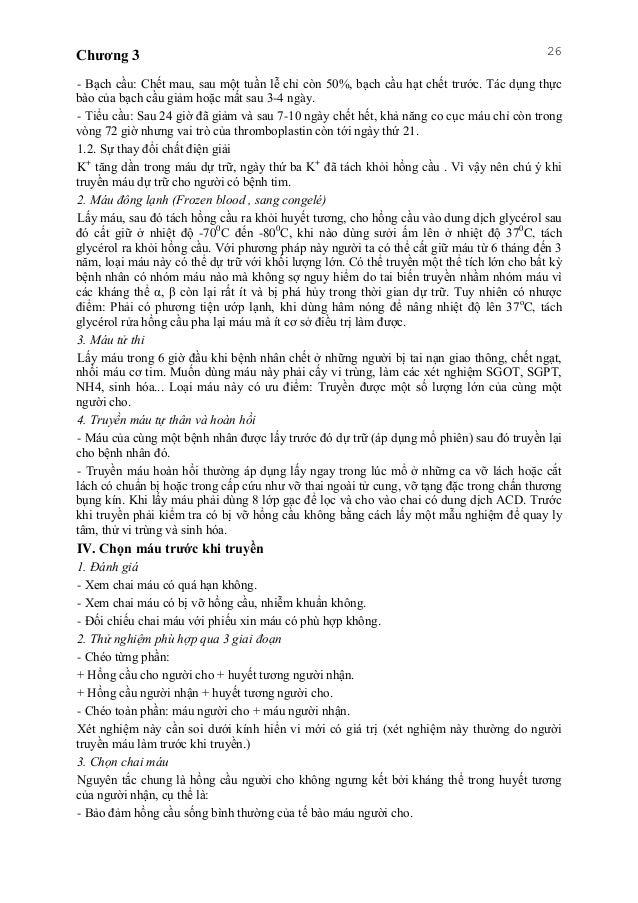 Chương 3 26 - Bạch cầu: Chết mau, sau một tuần lễ chỉ còn 50%, bạch cầu hạt chết trước. Tác dụng thực bào của bạch cầu giả...