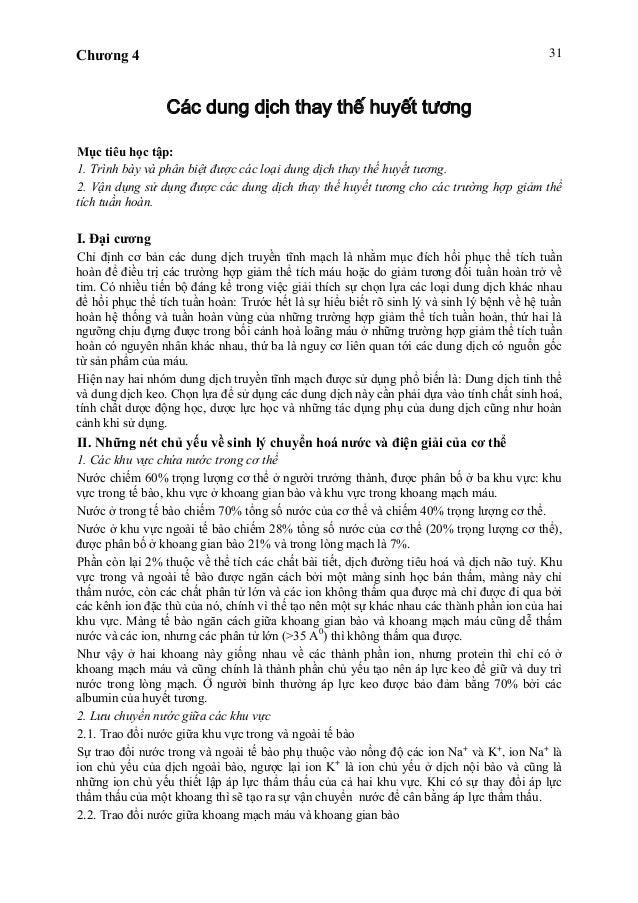 Chương 4 31 Các dung dịch thay thế huyết tương Mục tiêu học tập: 1. Trình bày và phân biệt được các loại dung dịch thay th...