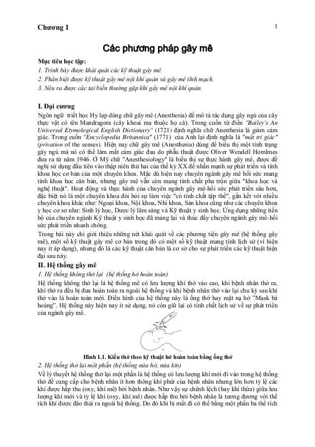 Chương 1 1 Các phương pháp gây mê Mục tiêu học tập: 1. Trình bày được khái quát các kỹ thuật gây mê. 2. Phân biệt được kỹ ...