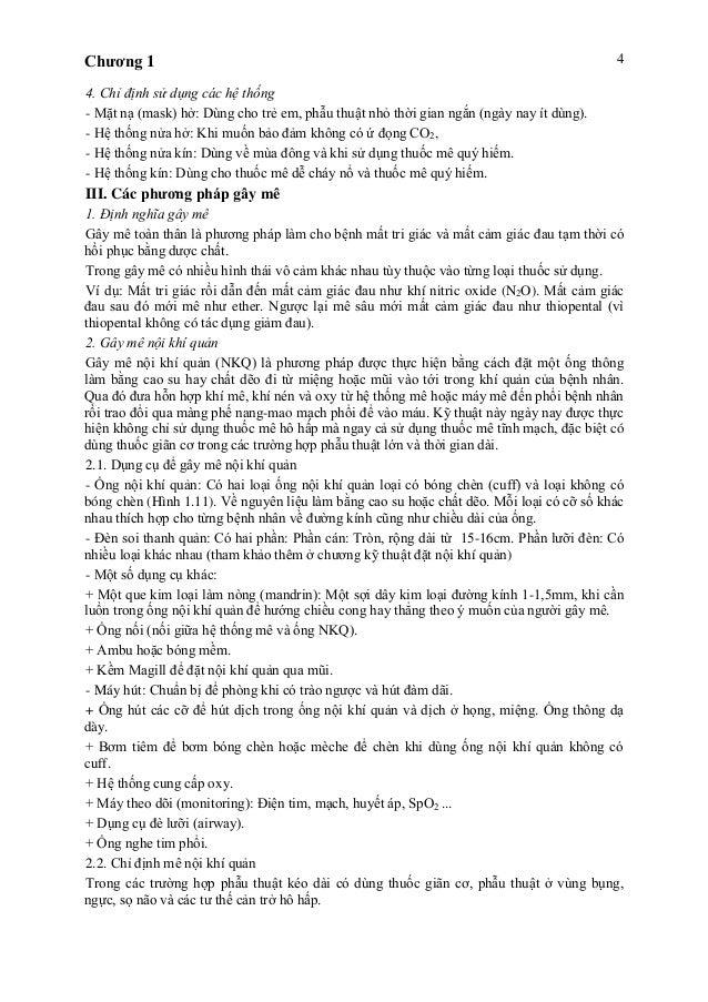 Chương 1 4 4. Chỉ định sử dụng các hệ thống - Mặt nạ (mask) hở: Dùng cho trẻ em, phẫu thuật nhỏ thời gian ngắn (ngày nay í...
