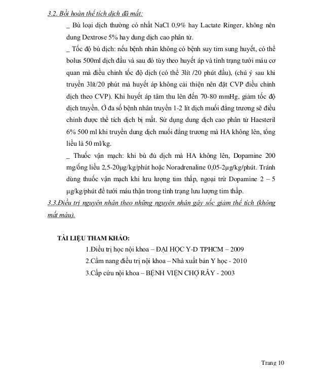 Trang 10 3.2. Bồi hoàn thể tích dịch đã mất: _ Bù loại dịch thường có nhất NaCl 0,9% hay Lactate Ringer, không nên dung De...