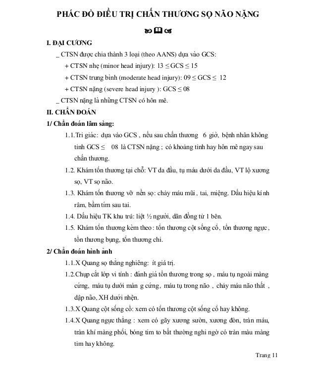 Trang 11 PHÁC ĐỒ ĐIỀ U TRI ̣CHẤ N THƢƠNG SỌ NÃO NẶNG    I. ĐẠI CƢƠNG _ CTSN được chia thành 3 loại (theo AANS) dư...