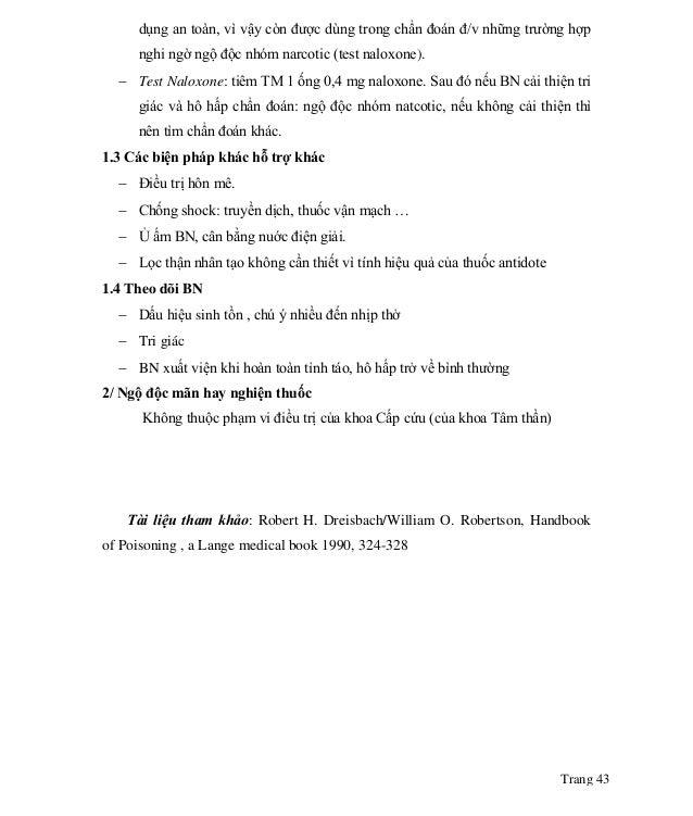 Trang 43 dụng an toàn, vì vậy còn được dùng trong chẩn đoán đ/v những trường hợp nghi ngờ ngộ độc nhóm narcotic (test nalo...