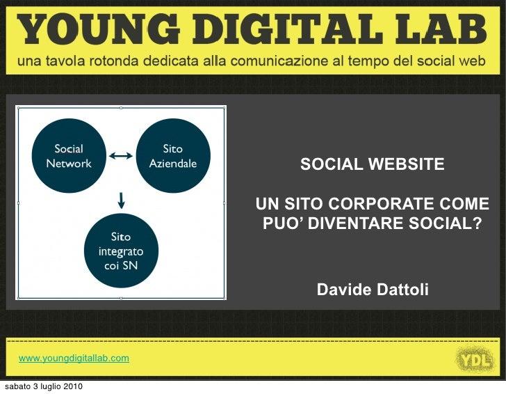 SOCIAL WEBSITE                                                             UN SITO CORPORATE COME                         ...