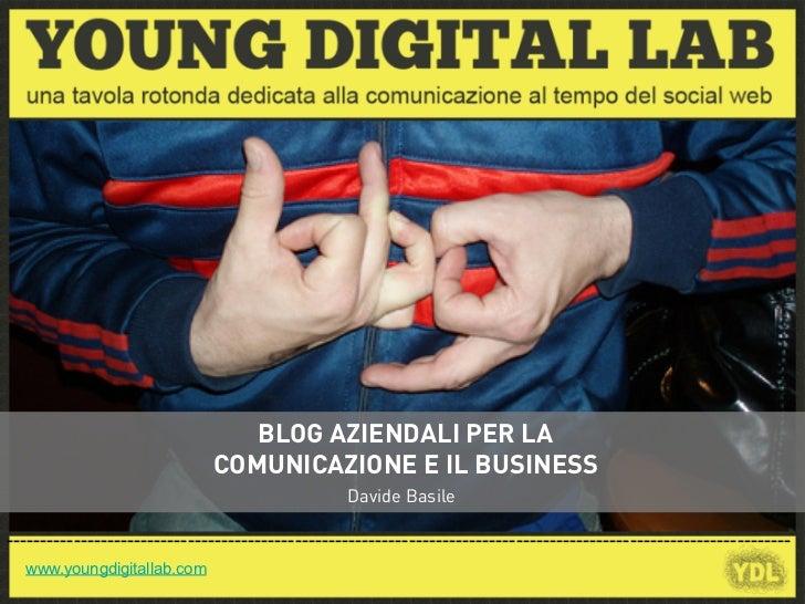 BLOG AZIENDALI PER LA                              COMUNICAZIONE E IL BUSINESS                                            ...