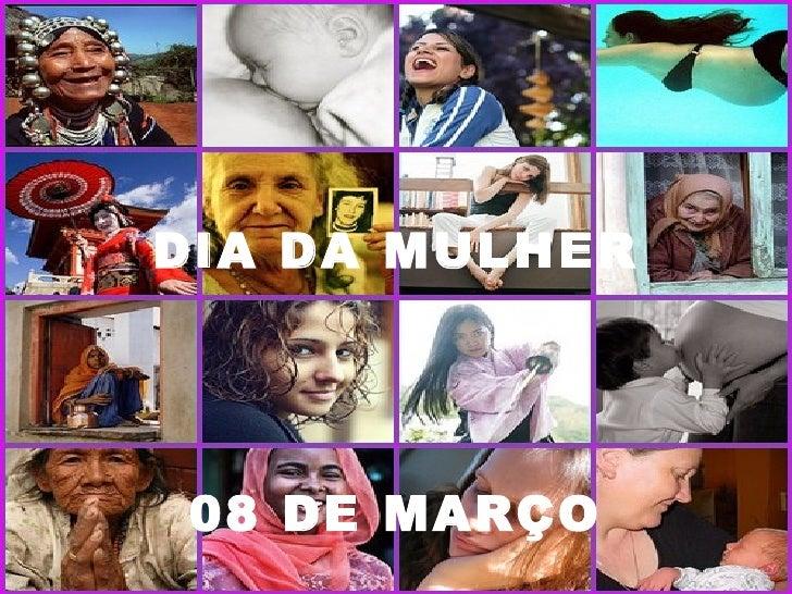 DIA DA MULHER 08 DE MARÇO
