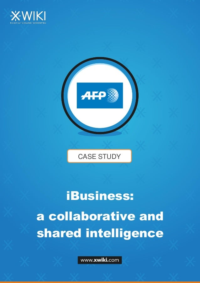 CASE STUDY iBusiness: a collaborative and shared intelligence