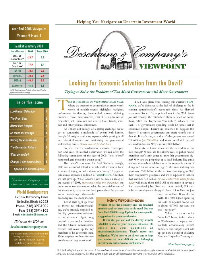 Helping You Navigate an Uncertain Investment World   Year End 2008 Viewpoint      Volume 9 Issue 4          Market Summary...