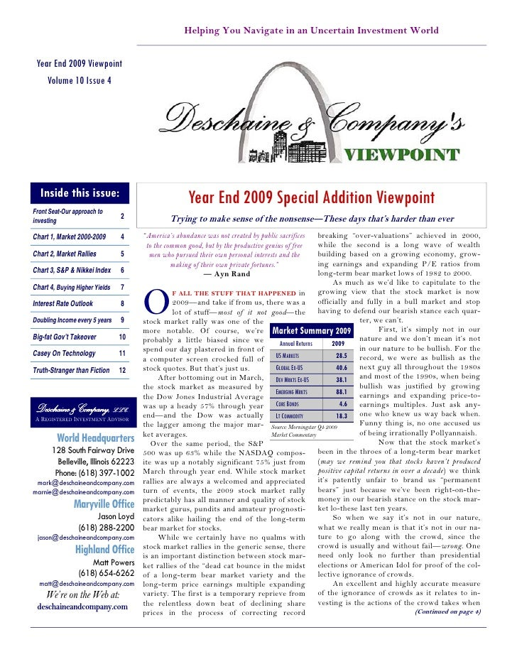 Helping You Navigate in an Uncertain Investment World    Year End 2009 Viewpoint     Volume 10 Issue 4       Inside this i...