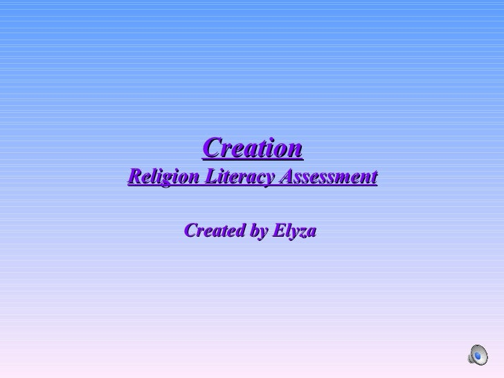 Creation Religion Literacy Assessment Created by Elyza