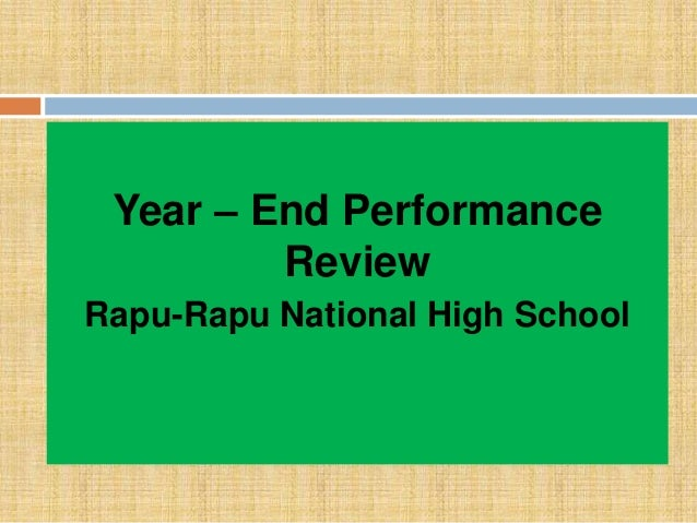 Year – End Performance Review Rapu-Rapu National High School