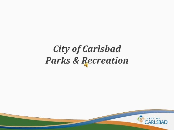 City of Carlsbad Parks & Recreation<br />