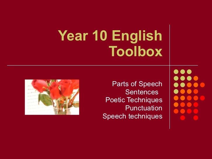 Year 10 English Toolbox Parts of Speech Sentences  Poetic Techniques Punctuation Speech techniques