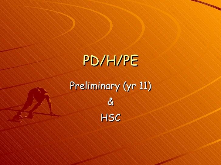 PD/H/PE Preliminary (yr 11) & HSC