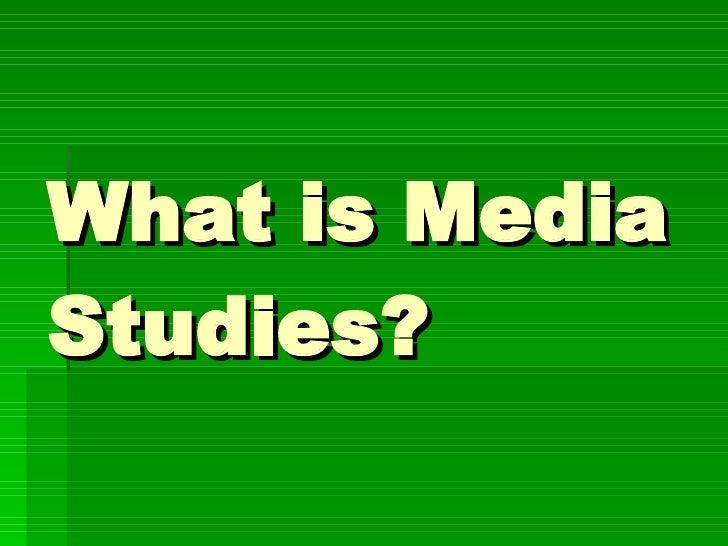 What is Media Studies?