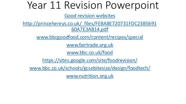 Year 11 Revision Powerpoint Good revision websites http://princehenrys.co.uk/_files/FEBA8E720731FDC23B5691 60A7E3AB14.pdf ...