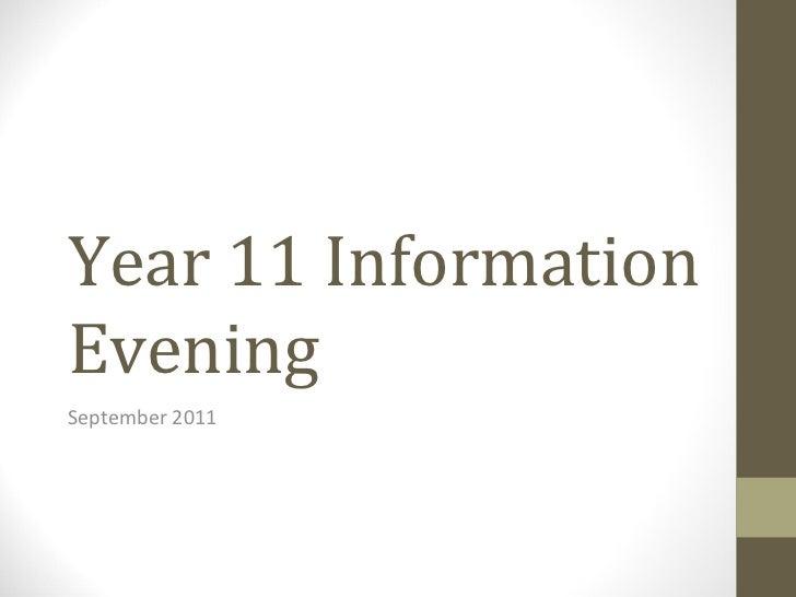 Year 11 Information Evening September 2011