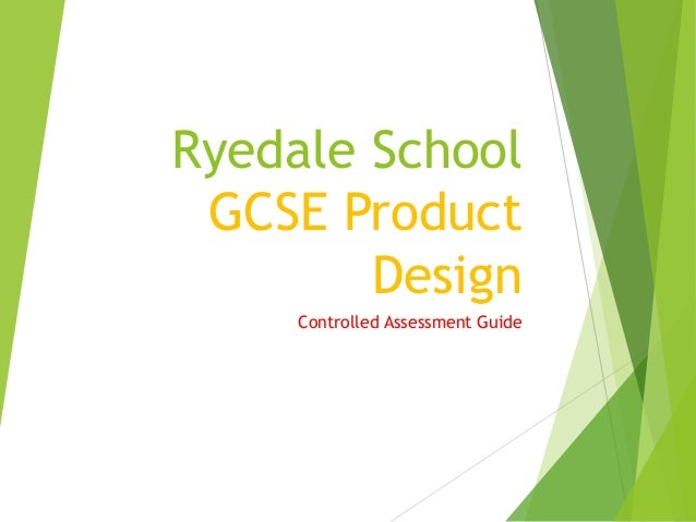 Ryedale School GCSE Product Design Controlled Assessment Guide