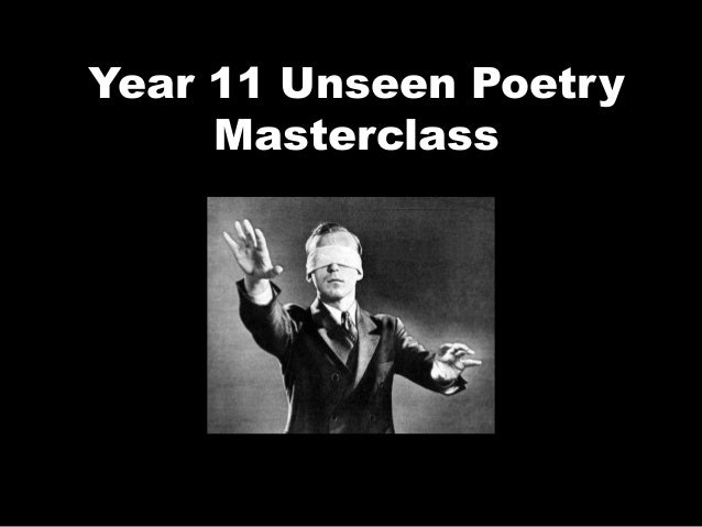 Year 11 Unseen Poetry Masterclass