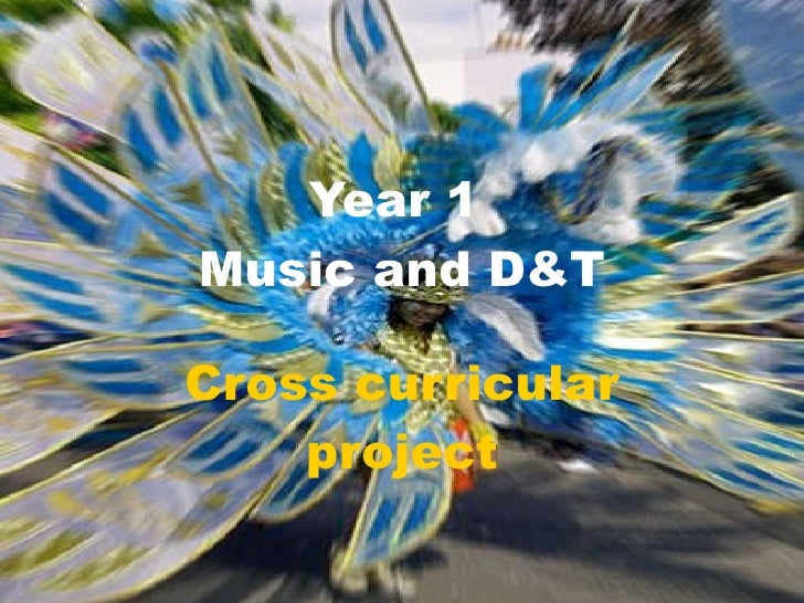 Year 1  Music and D&T Cross curricular project
