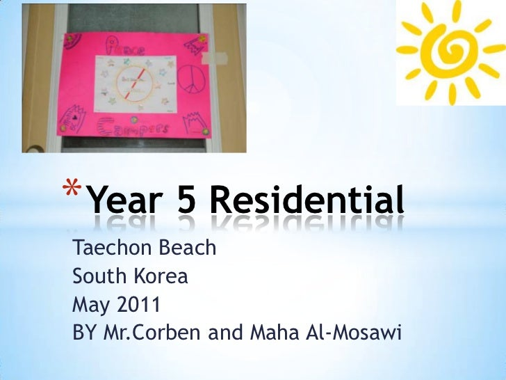Taechon Beach <br />South Korea<br />May 2011<br />BY Mr.Corben and Maha Al-Mosawi<br />Year 5 Residential<br />