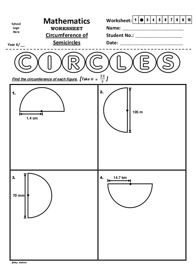 Printables Circumference Worksheet year 6 circumference of semicircles worksheet mathematics school logo here name