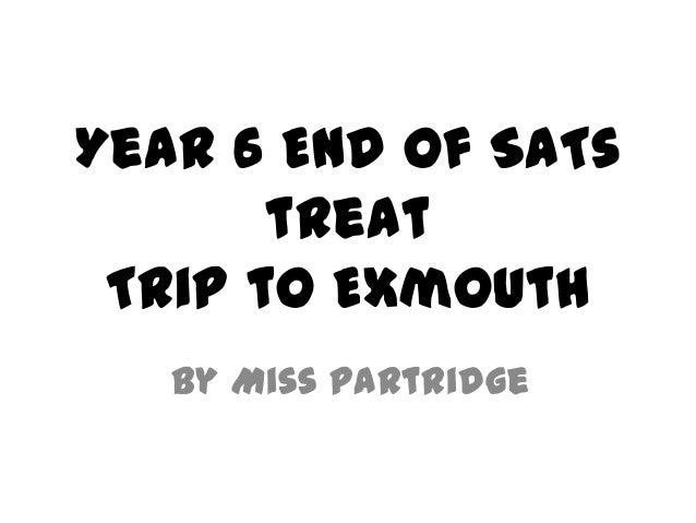 Year 6 end of SATs treat part 1