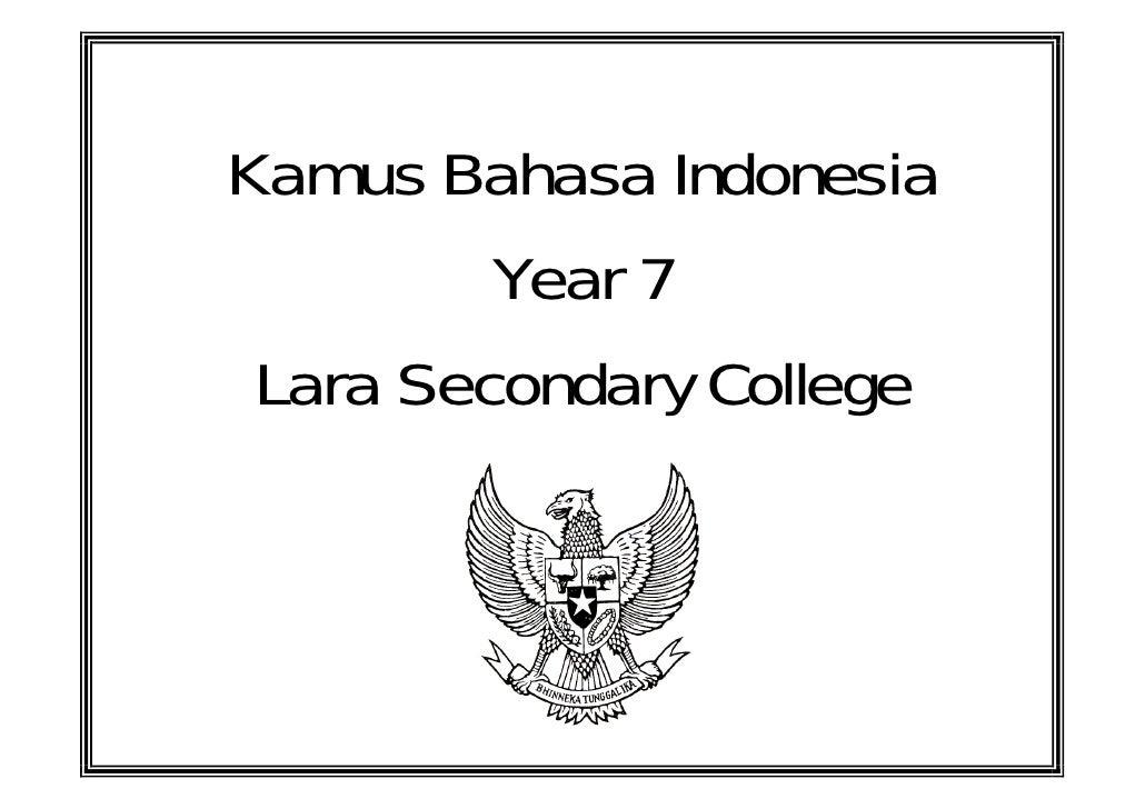 Kamus Bahasa Indonesia         Year 7 Lara Secondary College