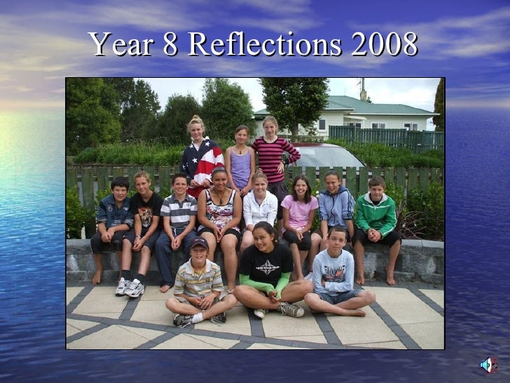 Year 8 Reflections 2008