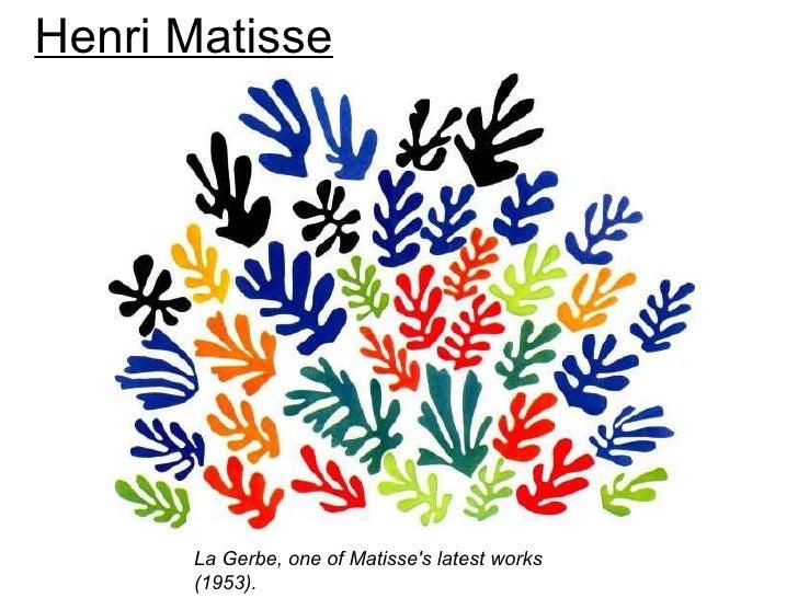 Henri Matisse      La Gerbe, one of Matisses latest works      (1953).