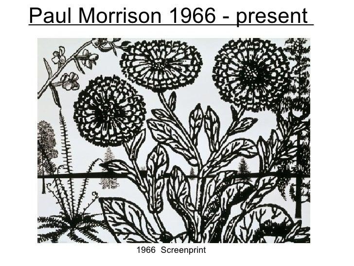 Paul Morrison 1966 - present          1966 Screenprint