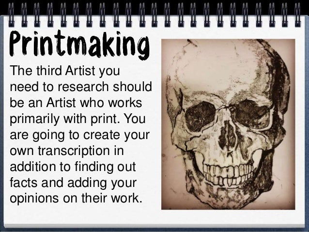 -Fully complete your monochrome transcription and make sure you have facts about ALL your chosen Artists -Choose an Artist...
