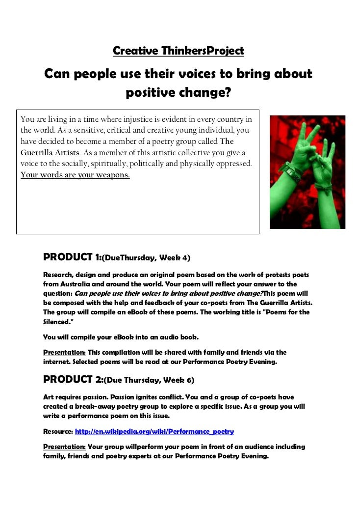 Creative ThinkersProject       Can people use their voices to bring about                   positive change?You are living...