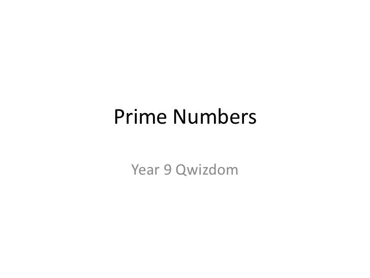 Prime Numbers<br />Year 9 Qwizdom<br />