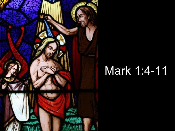 Mark 1:4-11