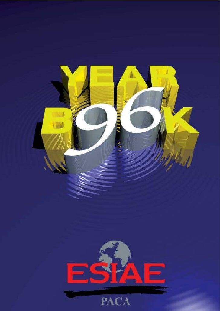 YearBook 1996                             ESIAE PACA    Ecole Supérieure Internationale d'Administration des Entreprises 3...