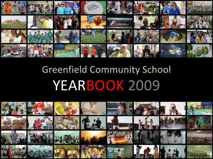 Greenfield Community School <br />YEARBOOK 2009<br />