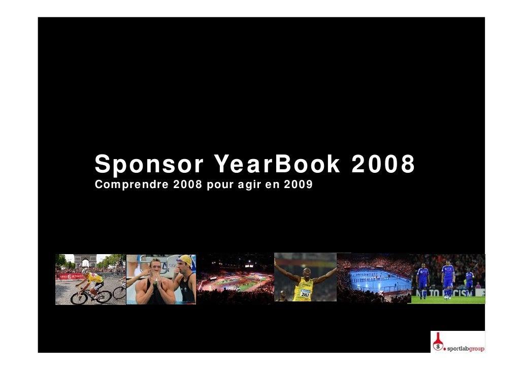 Sponsor YearBook 2008 Comprendre 2008 pour agir en 2009